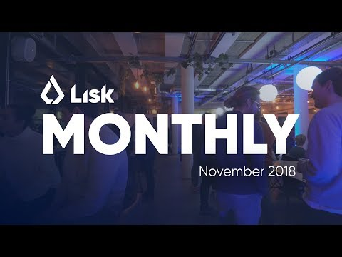Lisk Monthly Update - November 2018