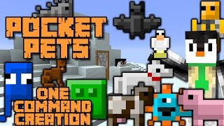 POCKET PETS | 1.9 One Command Block Creation: Minecraft