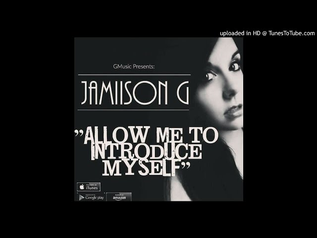 JamiisonG - I'ma Be Okay