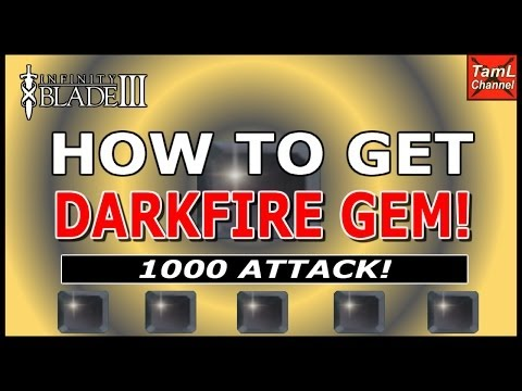 Infinity Blade 3: HOW TO GET DARKFIRE GEM! (1000 ATTACK!)