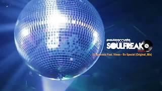 Soulfreak 19 by Paulo Arruda - Soulful Deep House Music
