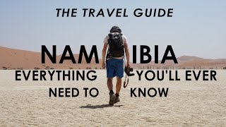 Everything You Need To Know To Visit Namibia  Travel Guide