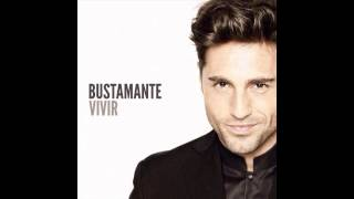 David Bustamante - Vivir (2014) Álbum Disco Completo