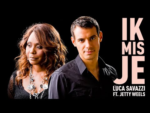 Ik Mis Je - Luca Savazzi ft. Jetty Weels - Official music video