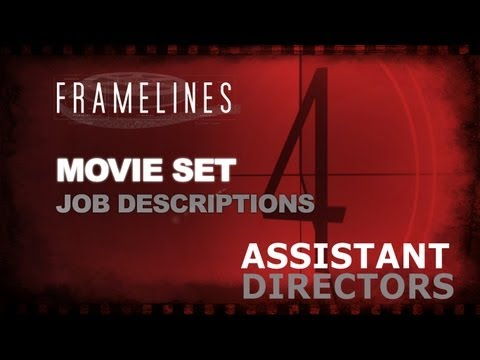 Movie Set Job Description - Assistant Directors