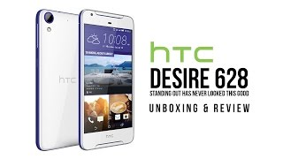 HTC Desire 628 Unboxing and Review