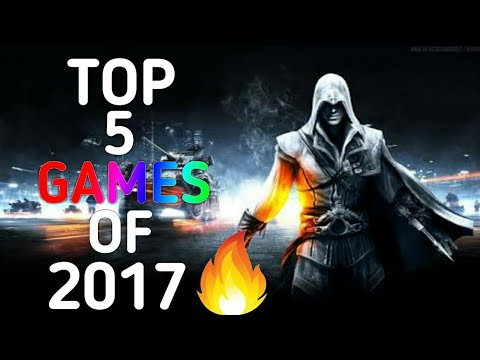 Top 5 games of 2017||Games and Apps||