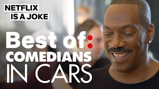Comedians In Cars Getting Coffee | Best Of Season 11 | Netflix Is A Joke