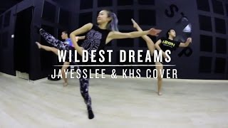 Wildest Dreams (Jayesslee & KHS Cover) | Step Choreography
