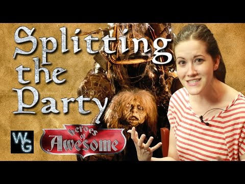 Dungeons and Dragons - Splitting the Party Heroes of Awesome Chapter 11