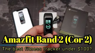 Amazfit Band 2 - The best fitness tracker under $100?