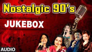 Nostalgic 90's Super Hit Songs   Audio Jukebox   Non Stop Bollywood Retro Hits (1990 - 1999)