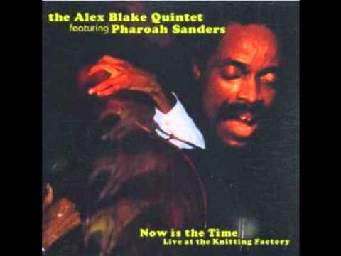 Alex Blake / Now Is The Time