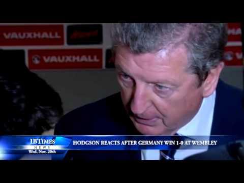 Hodgson Reacts After Germany Win 1-0 At Wembley