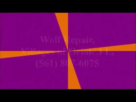 Wolf Repair, Villages of Oriole, FL, (561) 807-6075