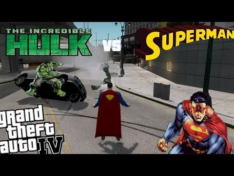 GTA IV Superman Mod + Hulk Mod - Epic Battle Superman vs Hulk