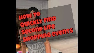 How to quickly find and keep track of second life shopping events