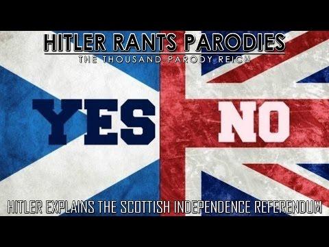 Hitler explains the Scottish Independence Referendum