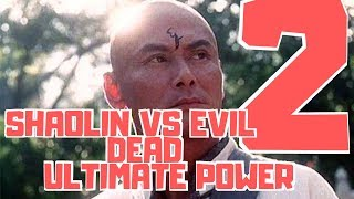 Shaolin Vs Evil Dead 2 : Ultimate Power FULL MOVIE IN ENGLISH HIGH DEFINITION