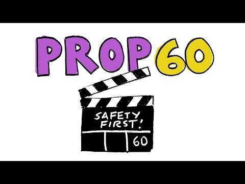 Props in a Minute: Prop 60 -  Condoms