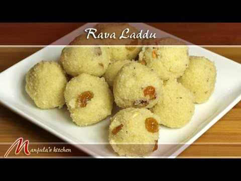 Rava Laddu (Suji), Indian Dessert Recipe by Manjula