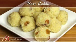 Rava Laddu (Suji), Indian Dessert Recipe by Manjula