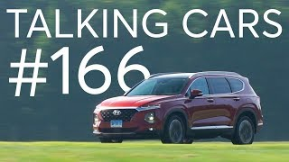 2019 Hyundai Santa Fe; New NAFTA Deal's Impact on Car Prices| Talking Cars #166