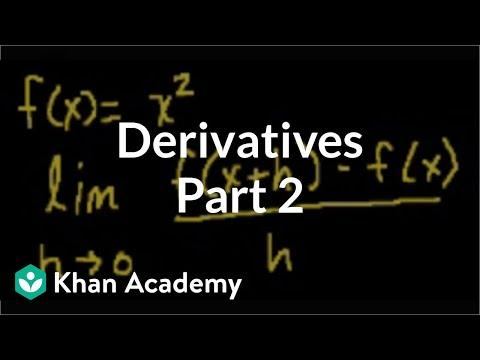 Calculus: Derivatives 2   Taking derivatives   Differential Calculus   Khan Academy