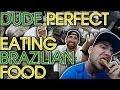 Dude Perfect Brazilian Food Challenge!
