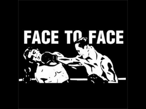 Face To Face - A - Ok