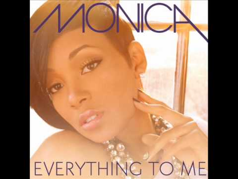 Monica - Everything To Me