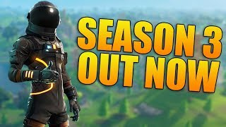 Fortnite Battle Royale Season 3 - NEW BATTLE PASS, OUTFITS, GUN, AND UPDATE! - (Fortnite Gameplay)