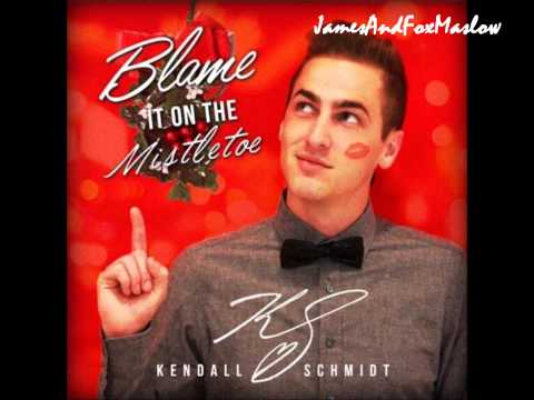 Kendall Schmidt - Blame It On The Mistletoe