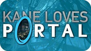 KANE LOVES PORTAL