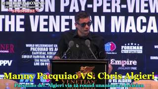 PACQUIAO VS. ALGIERI POST FIGHT PRESSER — Chris Algieri talking about his loss to Manny Pacquiao!