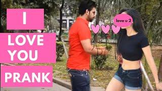 I love You Prank 2019 || Girl Proposal Prank || Pranks in india || New Pranks 2019