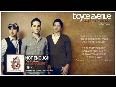 Boyce Avenue - Not Enough