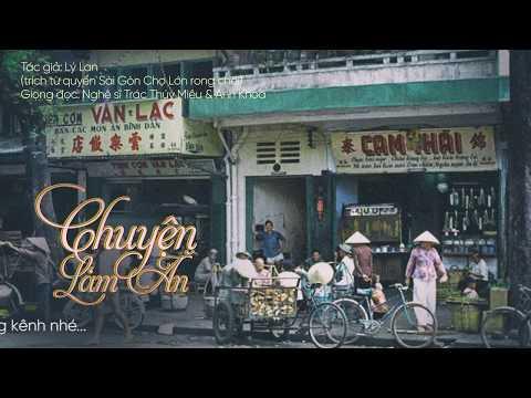 Love SaiGon | Chuyện Làm Ăn | Giọng đọc: Nghệ sĩ Trác Thúy Miêu & Anh Khoa