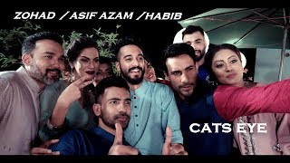Habib Wahid New Song EID 2017 | CATS EYE  Eid Collection 2017 | Promo Video| Asif Azam | Zohad