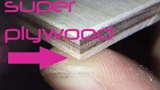 Super Plywood - How to make