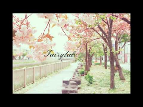 ✧ Fairytale - Zyr (dl   Lyrics) ✧ video