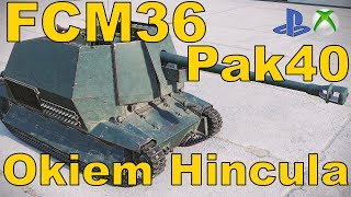FCM36 Pak40 Okiem Hincula World of Tanks Xbox One/Ps4