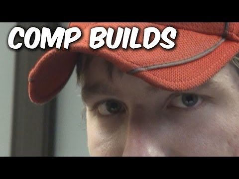 Comp Builds (LOST VIDEO)
