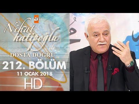 Nihat Hatipoğlu ile Dosta Doğru - 11 Ocak 2018