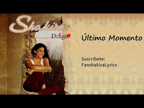 Shakira - Ultimo Momento