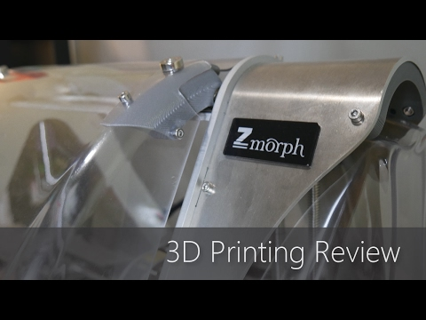 Zmorph 2.0 SX Personal Fabricator - 3D Printing Review
