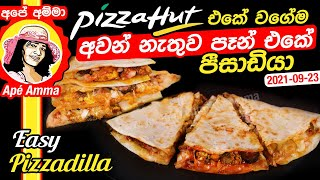 Pizza hut style Pizzadilla by Apé Amma