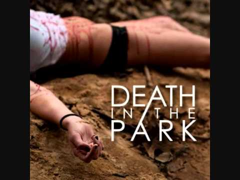 Death In The Park - Fallen