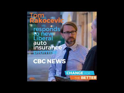 Tom Rakocevic CBC May 18 2018 Comment on Liberal Auto insurance promise