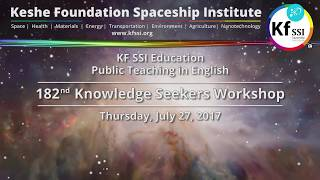 182nd Knowledge Seekers Workshop, Thursday, July 27, 2017